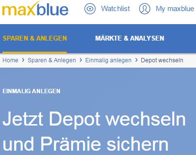 Maxblue-Depotübertrag-Prämie
