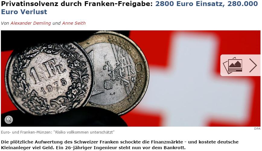 Screenshot Spiegel.de: Der Franken-Schock im Januar 2015 kostete viele Trader Geld