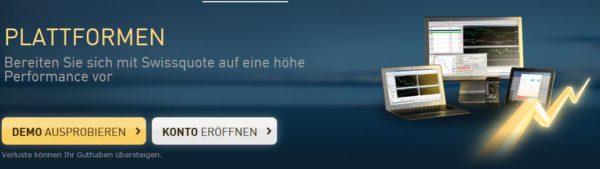 Bei Swisscode kann man bei der Kontoeröffnung Metatrader 4 oder 5 wählen